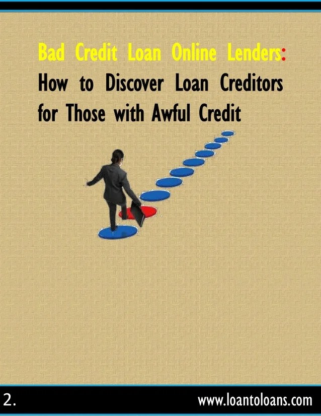 Bad credit loan online lenders how to discover loan creditors for tho…