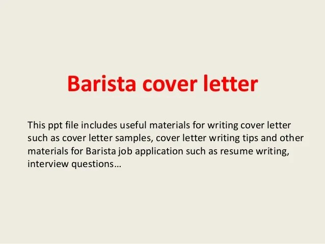 Sample Cover Letters O Resume Cover Letters O Cover Letter Barista Cover Letter