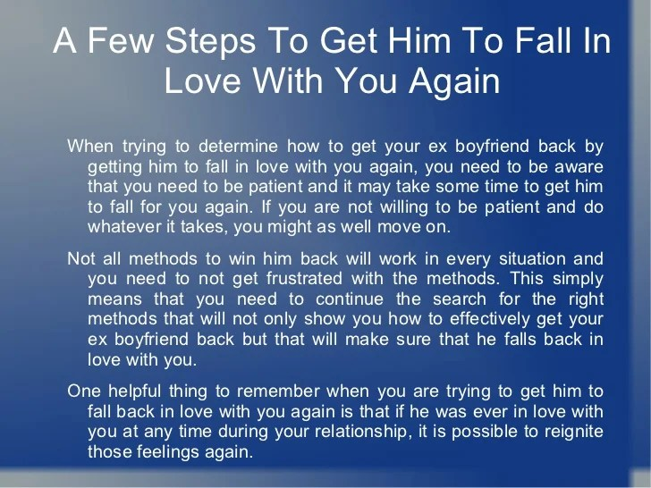 How To Win Him Back And Make Him Want You American Getting Your Ex Boyfriend Back By Getting Him To Fall In