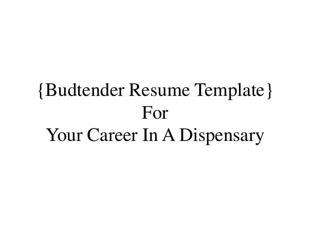 dispensary budtender resume sample
