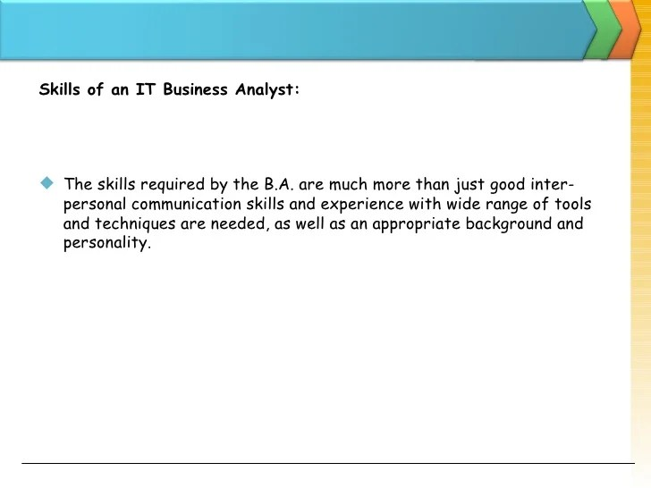 What Business Analyst Skills Are Important For A New Ba Business Analysis And It Business Analyst – An Introduction