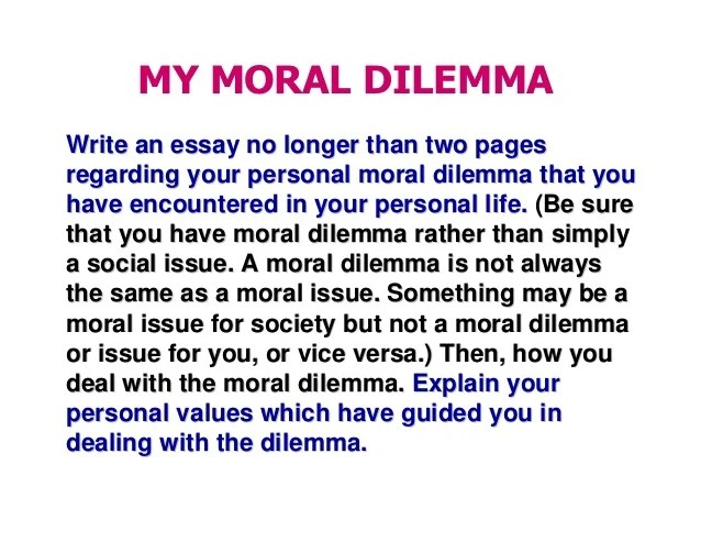 the dilemma essay