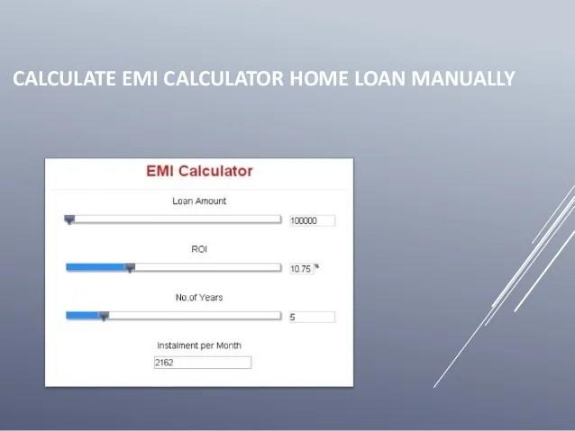 Calculate emi calculator home loan manually