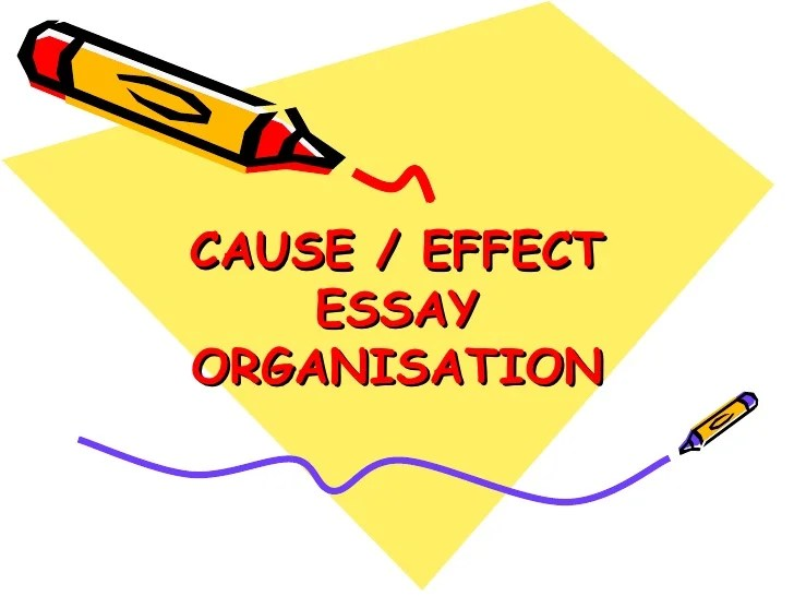 Cause Effect Essay Powerpoint New
