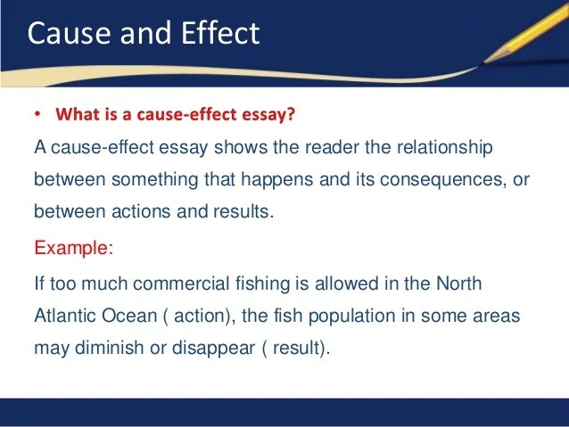 Writing an Effect and/or cause essay?