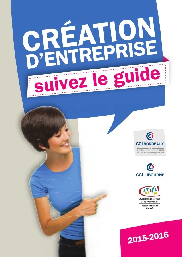 Cci De Bordeaux Guide Creation D Entreprise 2015 2016 - Entreprise Couverture Guidel
