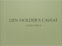 Lien Holder's Caveat