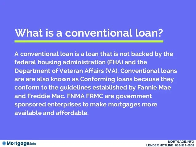 Conventional Loans- Mortgage.info