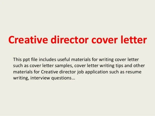 creative director cover letters - Yelommyphonecompany