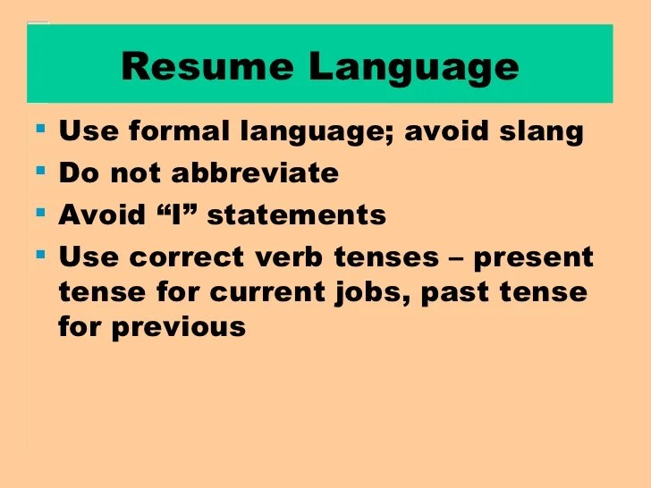 resume present tense first person