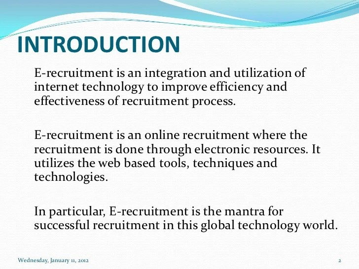 Online Recruitment E Recruitment System In Indian Organizations And Its