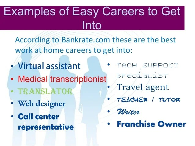 easy careers to get into - Trisamoorddiner