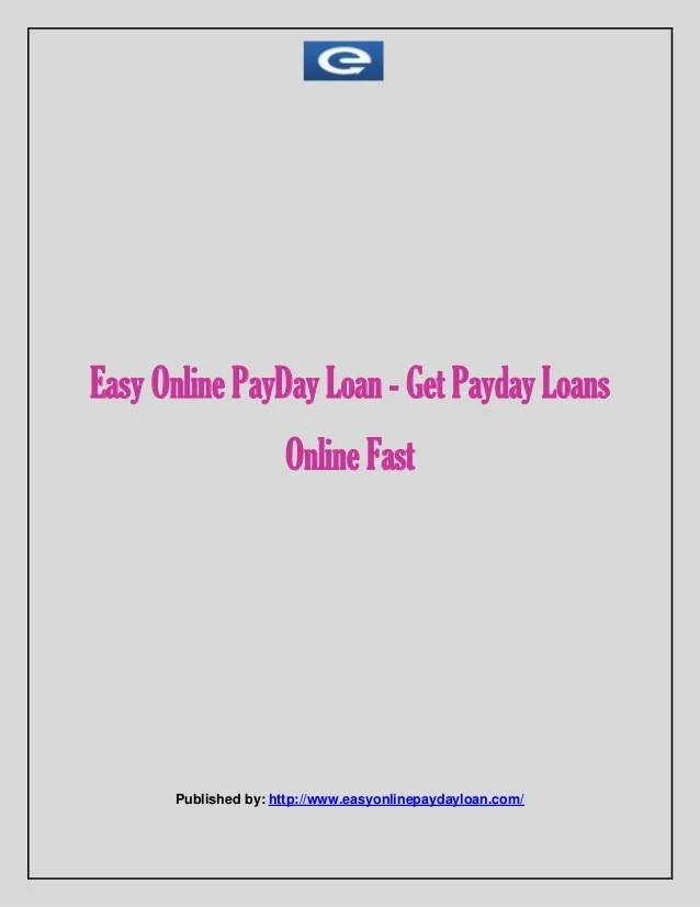 Easy online pay day loan get payday loans online fast
