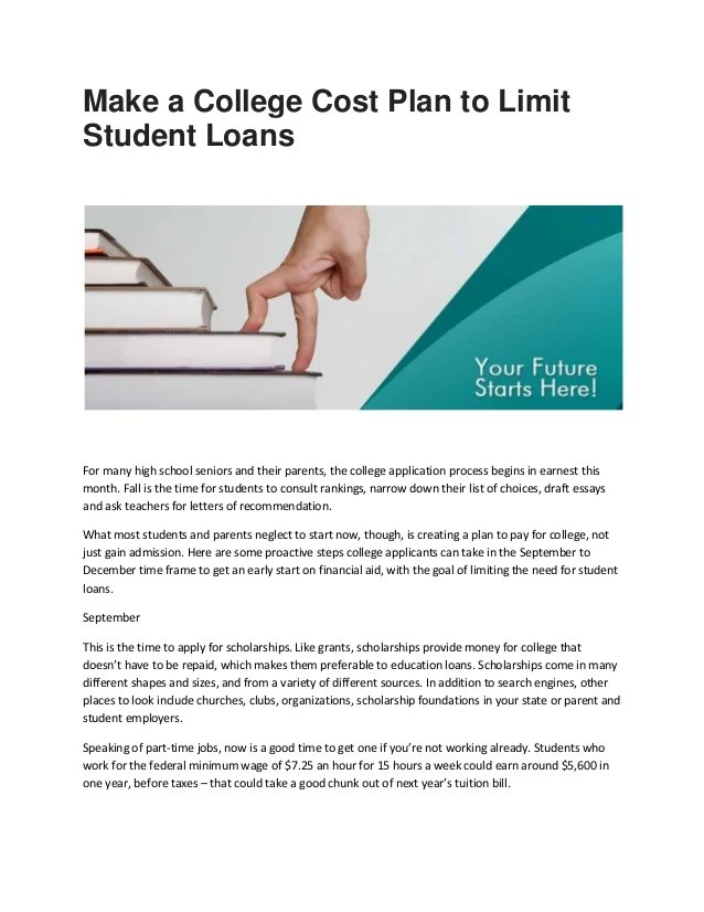 Education loans : Make a College Cost Plan to Limit Student Loans