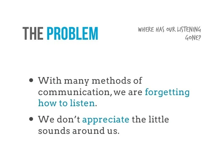 5 Ways to Listen Better — Julian Treasure