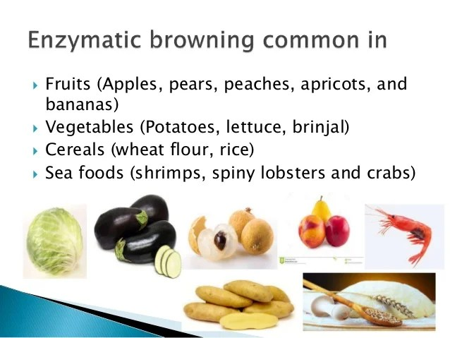 Enzymatic Browning In Foods