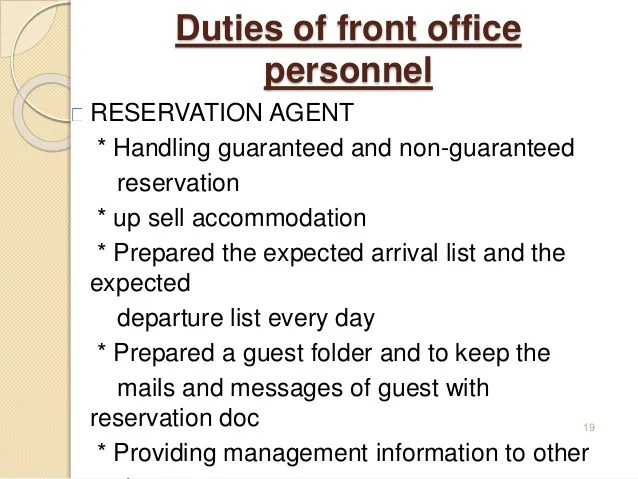 role of the front office manager tourism essay Roles within the hotel industry (7) the student understands roles within teams the principle guest representative of the front office is the guest service agent choosing instead to have random inspection performed by a manager or manager on duty.