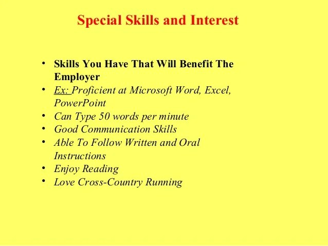 special interest examples - Ozilalmanoof - special skills on resume