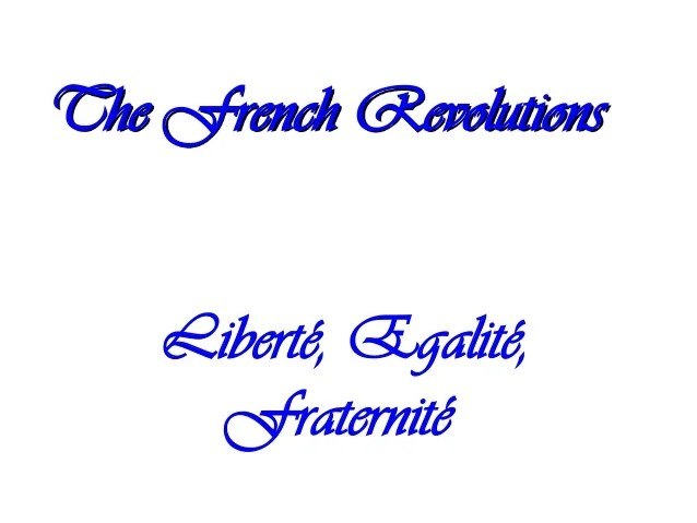 Chapter 7 The French Revolution
