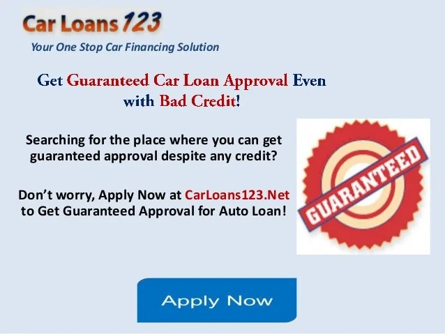 Guaranteed Car Loan Approval Bad Credit, Get Instant Approval Car Loan