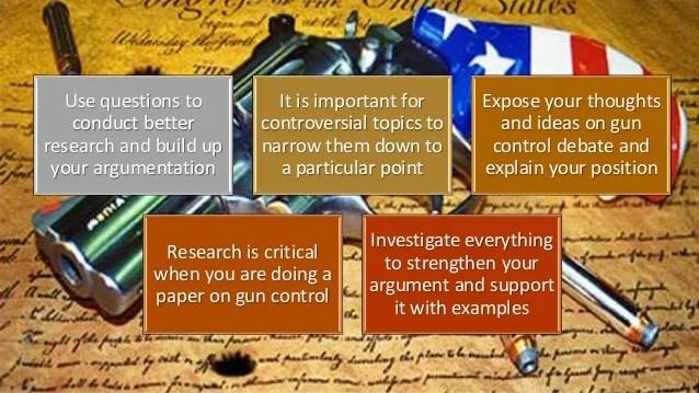 controversial topics on gun control