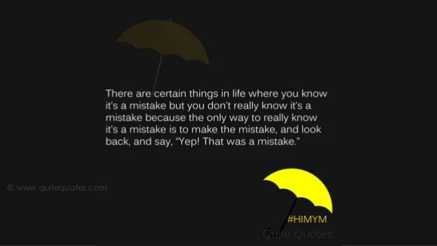 Inspirational Quote Wallpaper For Computer Beautiful Quotes From How I Met Your Mother