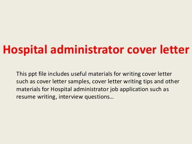 Assistant hospital administrator cover letter