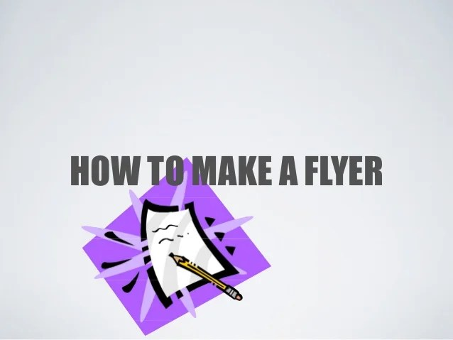 how to make a flyer online - Onwebioinnovate