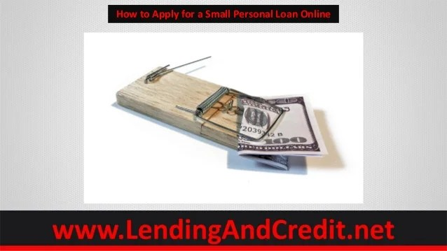 How to Apply for a Small Personal Loan Online Using 5 Tips