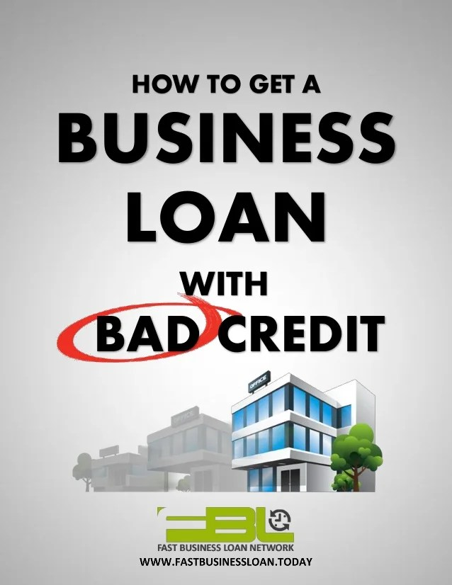How To Get a Business Loan with Bad Credit