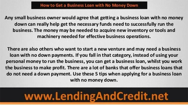 5 Tips to Getting a Business Loan With No Money Down