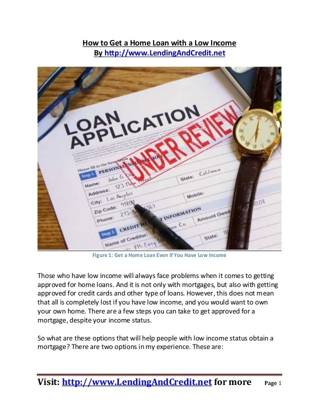 How to Get a Home Loan With Low Income