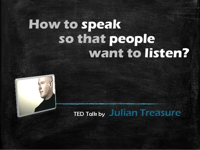 How to speak so that people want to listen