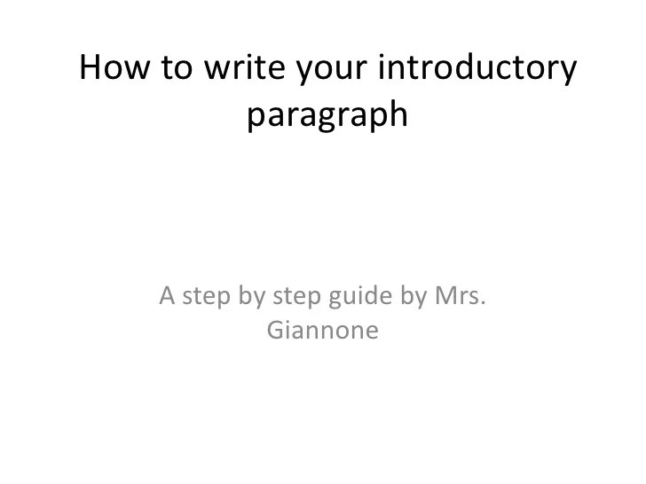 How To Write Your Introductory Paragraph