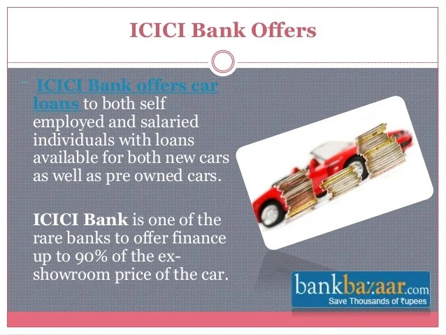 ICICI Bank Car Loan Offers
