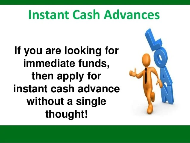 Instant Cash Advances - Beat Your Financial Difficulties With Speedy