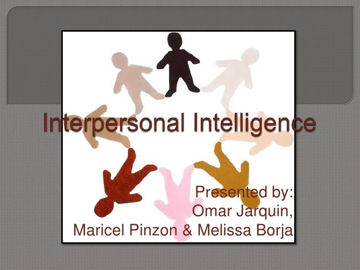 Interpersonal Intelligence Examples - 2018 images  pictures - interpersonal examples