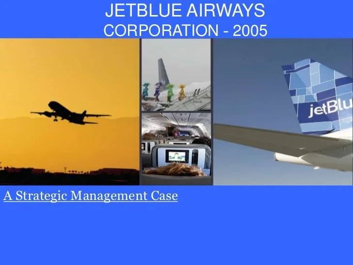 Free Template Download Strategy Club The 1 Global Jet Blue Airways Strategic Management Case Study