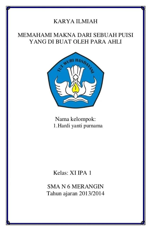 Contoh Karya Tulis Ilmiah Islami Contoh Judul Karya Tulis Ilmiah Dalam Bentuk Makalah Karya Ilmiah Bahasa Indonesia Memahami Makna Dari Sebuah Puisi Yang