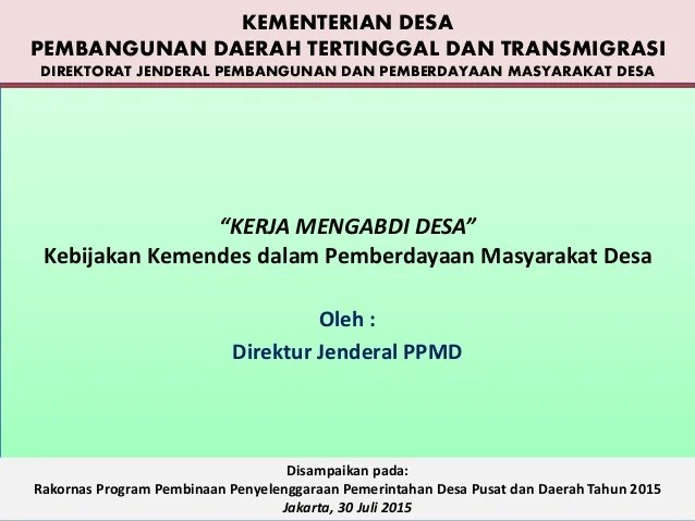 "Makalah Pemberdayaan Masyarakat Pemberdayaan Masyarakat Pengertian Proses Tujuan Kerja Mengabdi Desa""kebijakan Kemendes Dalam Pemberdayaan Masyarakat"