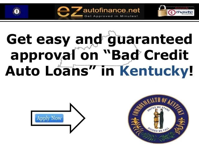 Kentucky Bad Credit Auto Loans Program – A Complete Solution for Peop…