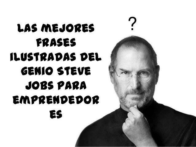 Frases De Steve Jobs Con Fotos Para Compartir Paperblog