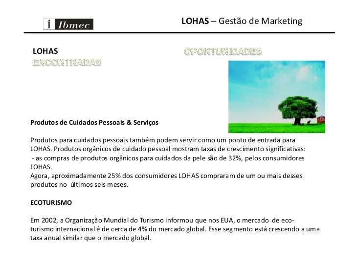 Lohas (lifestyle of health and sustainability) 5