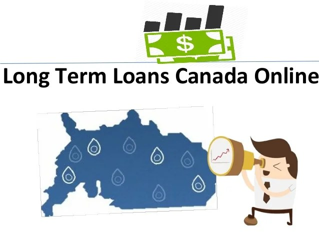Long term loans canada online - Few Thinks Thats Can Manage Your Econ…