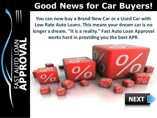 Low Interest Rate Car Loans : How can Fast Auto Loan Approval help Pe…
