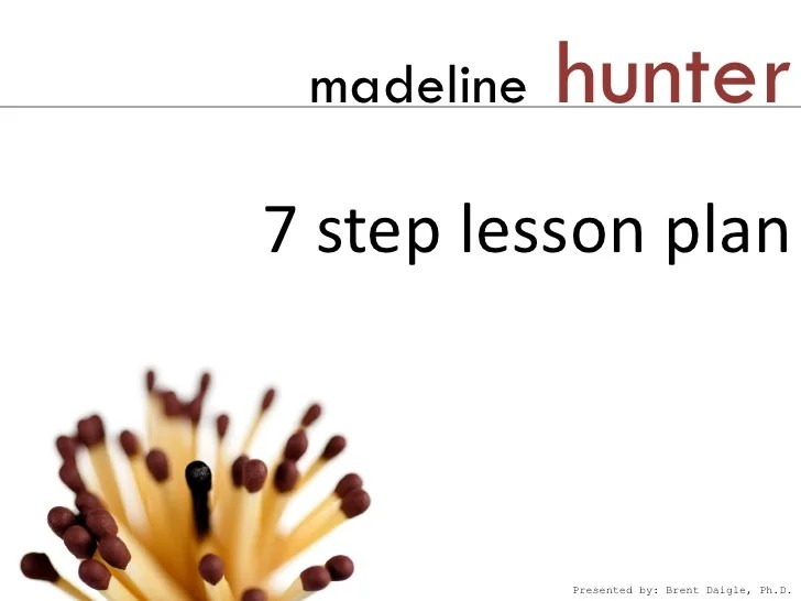 Madeline Hunter Lesson Plan Template Madebyrichard