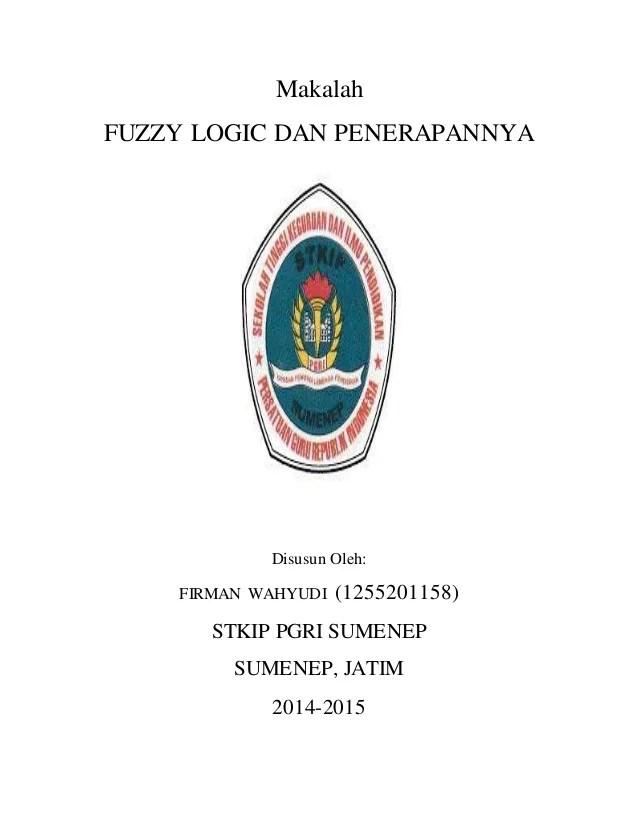 Makalah Tentang Fuzzy Logic Types Most Read Scribd Makalahfuzzy Logic Dan Penerapannyadisusun Olehfirman Wahyudi