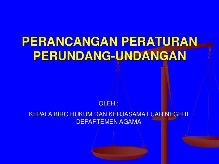 Mekanisme Penyusunan Peraturan Perundang Undangan