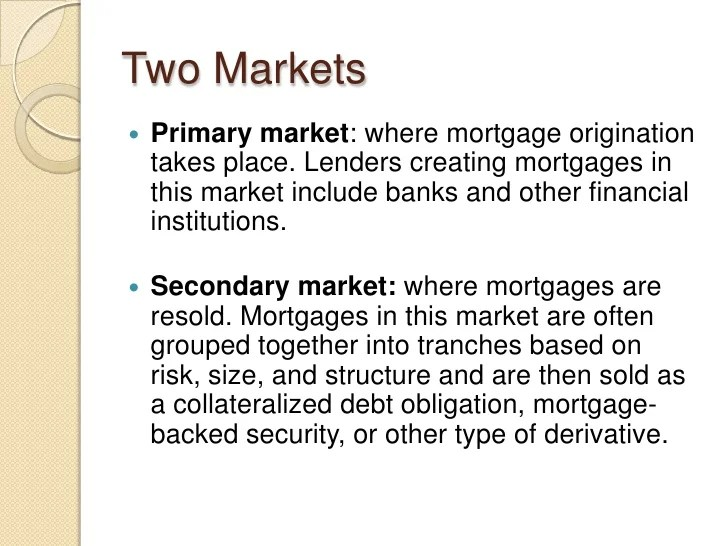 Mortgage Market Presentation Pt. 1 & 2