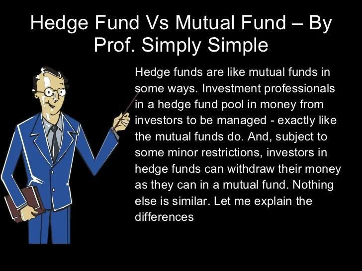 Mutual fund vs. hedge fund